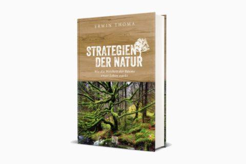 """""""Strategien der Natur"""" – das neue Buch von Erwin Thoma ist da!"""