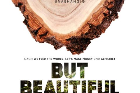 """But beautiful"" – der neue Film vom Filmemacher Erwin Wagenhofer kommt am 14. November 2019 ins Kino – mit Erwin Thoma"